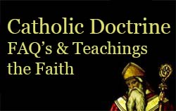 Frequently asked questions about the Catholic Faith