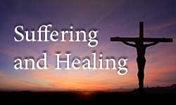 Articles on Suffering and Healing