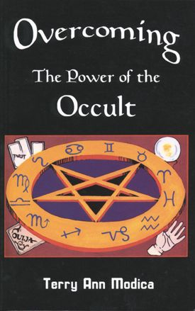 Overcoming the Power of the Occult, a book by Terry Modica