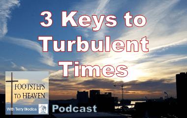 3 Keys in Turbulent times