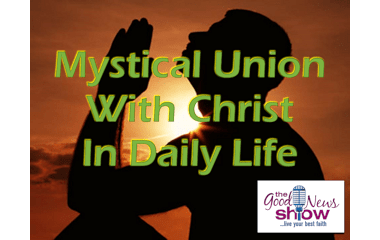 Mystical Union with Christ