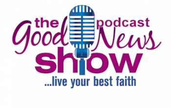 The Good News Show podcasts