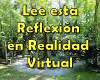 Lee esta Reflexión @ Centro de Realidad Virtual