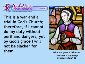 This is a war and a trial in God's Church; therefore, if I cannot do my duty without peril and dangers, yet by God's grace I will not be slacker for them.