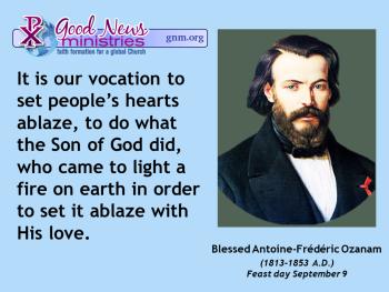 Blessed Antoine-Frederic Ozanam