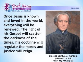 Blessed Basil A. M. Moreau