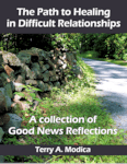 The Path to Healing in Difficult Relationships