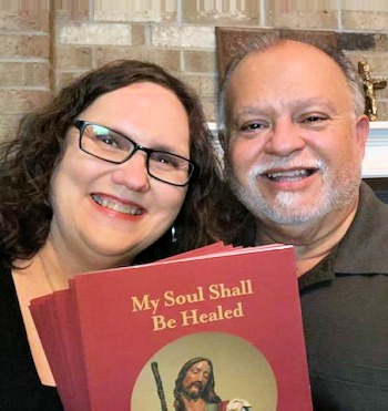 Beth and Javy Solis are excited about My Soul Shall Be Healed study guide