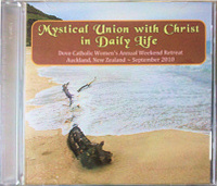 Mystical Union with Christ in Daily Life CD Set